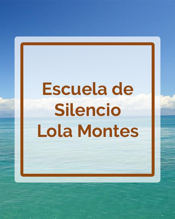 Escuela de Silencio - Lola Montes - Talleres - Betsaida