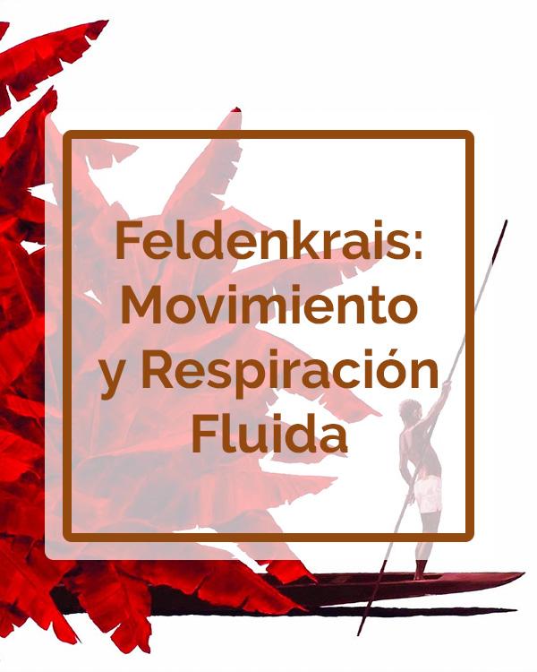 Feldenkrais - Movimiento y Respiración Fluida - Talleres - Betsaida